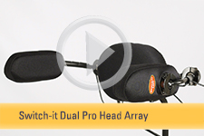 Switch-it Dual Pro™ Head Array