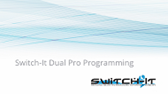 Dual Pro Setup and Programming